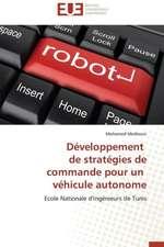 Developpement de Strategies de Commande Pour Un Vehicule Autonome:  Cas Du Riz de Kovie Au Togo