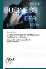 L'expérimentation stratégique du Business Model