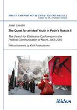 Quest for an Ideal Youth in Putin's Russia II