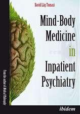 Mind–Body Medicine in Inpatient Psychiatry