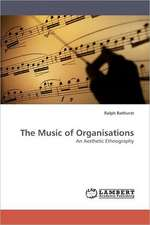 The Music of Organisations