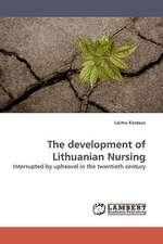 The development of Lithuanian Nursing