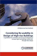 Considering Re-usability in Design of High-rise Buildings