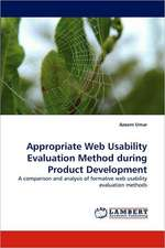 Appropriate Web Usability Evaluation Method during Product Development