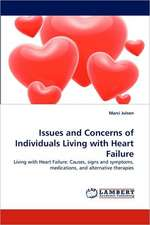 Issues and Concerns of Individuals Living with Heart Failure
