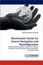 Electrostatic Forces for Swarm Navigation and Reconfiguration