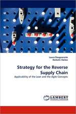 Strategy for the Reverse Supply Chain