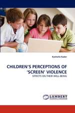 Children's Perceptions of 'Screen' Violence