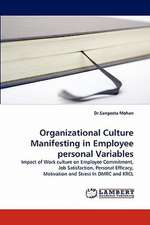 Organizational Culture Manifesting in Employee personal Variables