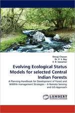 Evolving Ecological Status Models for selected Central Indian Forests