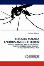Repeated Malaria Episodes Among Children