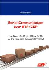 Serial Communication over RTP/CDP