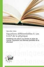 Equations différentiellles II. Les E.D.P de la physique