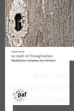 Le repli et l'imagination