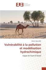 Vulnerabilite a la Pollution Et Modelisation Hydrochimique