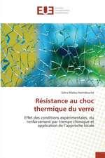 Resistance Au Choc Thermique Du Verre:  Enjeu Environnemental