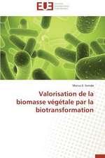 Valorisation de La Biomasse Vegetale Par La Biotransformation:  Quel Test Choisir?