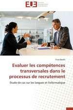 Evaluer Les Competences Transversales Dans Le Processus de Recrutement:  Le Cas Canadien