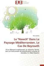 """Le """"Hawch"""" Dans Le Paysage Mediterraneen. Le Cas de Beyrouth:  Le Cas Canadien"""