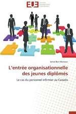 L'Entree Organisationnelle Des Jeunes Diplomes:  IAS/ Ifrs