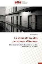 L'Estime de Soi Des Personnes Detenues:  Cas de La Savonnerie Nosa