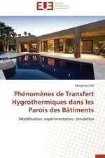 Phenomenes de Transfert Hygrothermiques Dans Les Parois Des Batiments:  Discours Sur La Violence