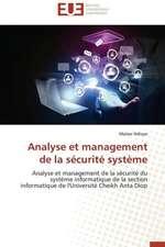 Analyse Et Management de La Securite Systeme:  Discours Sur La Violence
