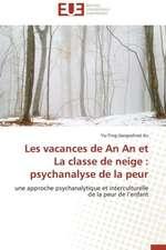 Les Vacances de an an Et La Classe de Neige:  Psychanalyse de La Peur