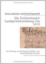 Die Tecklenburger Landgerichtsordnung von 1613