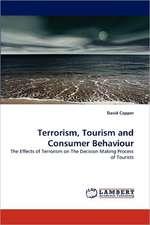 Terrorism, Tourism and Consumer Behaviour