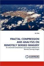 Fractal Compression and Analysis on Remotely Sensed Imagery