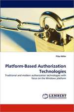 Platform-Based Authorization Technologies