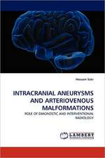 Intracranial Aneurysms and Arteriovenous Malformations