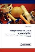 Perspectives on Music Interpretation