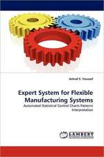 Expert System for Flexible Manufacturing Systems