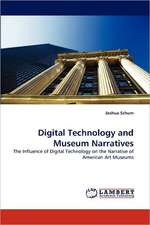 Digital Technology and Museum Narratives