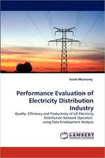 Performance Evaluation of Electricity Distribution Industry