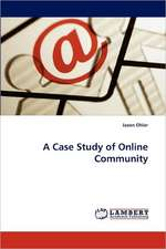 A Case Study of Online Community