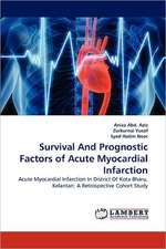 Survival And Prognostic Factors of Acute Myocardial Infarction