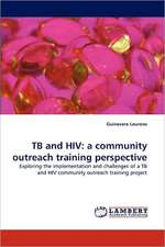 TB and HIV: a community outreach training perspective