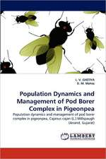 Population Dynamics and Management of Pod Borer Complex in Pigeonpea