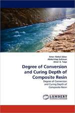 Degree of Conversion and Curing Depth of Composite Resin