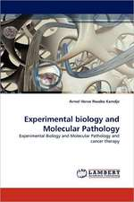 Experimental biology and Molecular Pathology