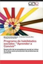 Programa de Habilidades Sociales:  Aprender a Convivir