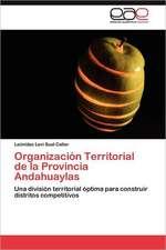 Organizacion Territorial de La Provincia Andahuaylas:  Aprender a Convivir