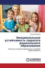 Emotsional'naya ustoychivost' pedagoga doshkol'nogo obrazovaniya
