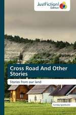 Cross Road And Other Stories