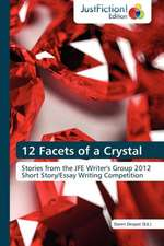 12 Facets of a Crystal