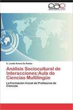 Analisis Sociocultural de Interacciones:  Aula de Ciencias Multilingue
