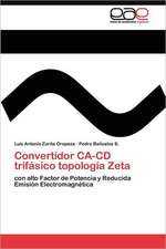 Convertidor CA-CD Trifasico Topologia Zeta:  Ciudad Maritima O Ciudad Petrolera?